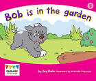 Bob is in the Garden by Jay Dale (Paperback, 2012)
