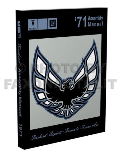 1971 Pontiac Firebird Factory Assembly Manual BOUND Trans Am Formula Esprit
