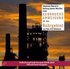 Gebrauchsanweisung für das Ruhrgebiet von Peter Erik Hillenbach (2010)