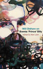 Will Oldham on Bonnie 'Prince' Billy by Alan Licht, Will Oldham (Paperback, 2012)