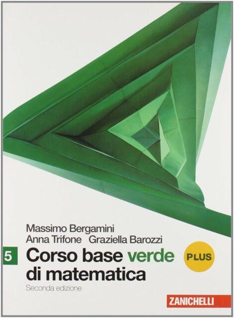 Corso base verde di matematica. Vol. 5 plus. Con espansione plus. Per le...