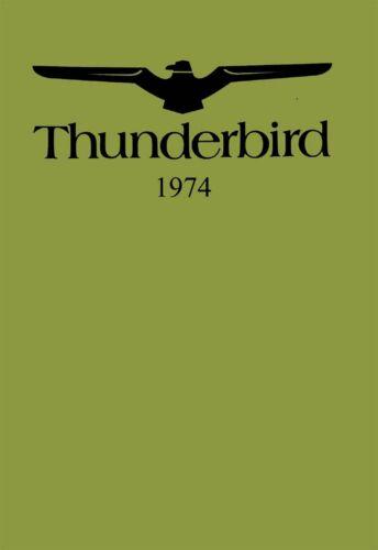 Bishko OEM Maintenance Owner/'s Manual Bound for Ford Thunderbird 1974