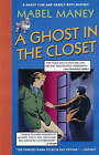 A Ghost in the Closet: A Nancy Clue and Hardly Boys Mystery by Mabel Maney (Paperback, 2005)