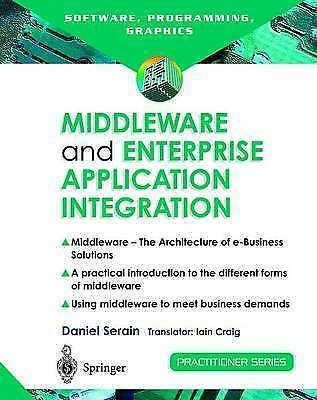 1 of 1 - Middleware and Enterprise Application Integration: The Architecture of e-Busines