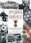 Stories of Service, Volume 2: Valley Veterans Remember World War II, Korea, Vietnam and the Cold War by Craven Street Books (Hardback, 2011)