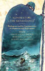 Reinventing the Renaissance: Shakespeare and His Contemporaries in Adaptation and Performance by Palgrave Macmillan (Hardback, 2013)