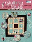 Quilting Your Style: Make-it-unique Embellishing Techniques by Leah Fehr (Paperback, 2009)