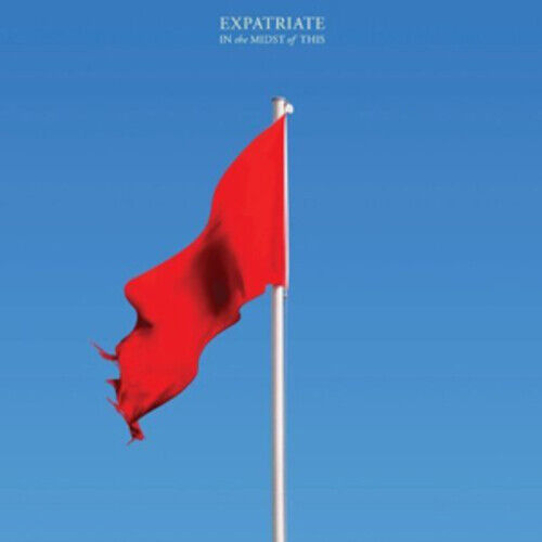 Expatriate : In the Midst of This CD (2010) ***NEW*** FREE Shipping, Save £s