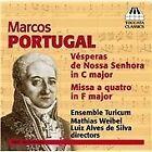 Marcos Portugal - : Vésperas de Nossa Senhora; Missa a quatro (2014)