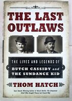 Last Outlaws - Lives & Legends Of Butch Cassidy And The Sundance Kid
