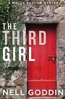 The Third Girl by Nell Goddin (Paperback / softback, 2015)