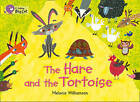 The Hare and the Tortoise: Band 03/Yellow by Melanie Williamson (Paperback, 2013)