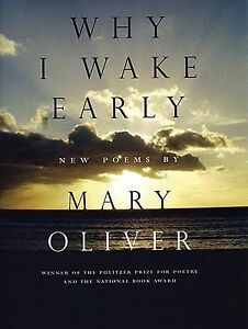 Why-I-Wake-Early-New-Poems-by-Oliver-Mary-Paperback