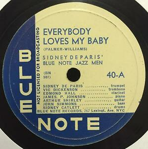 78-SIDNEY-DE-PARIS-Everybody-Loves-My-Baby-Call-Of-The-Blues-12-034-Blue-Note-40
