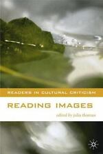 Readers in Cultural Criticism: Reading Images by Julia Thomas (2000,...