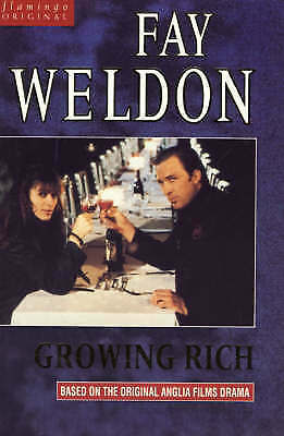 """AS NEW"" Growing Rich (Flamingo), Weldon, Fay, Book"