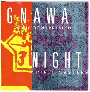 GNAWA MUSIC OF MARRAKESH Night Spirit Masters CD World/African/Morocco