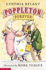Poppleton: Poppleton Forever by Cynthia Rylant (1998, Paperback)