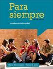 World Languages: Para Siempre : Introduccion Al Espanol by Marta Montemayor, Marino de León and Marino de Leon (2013, Paperback)