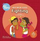 Help Me Be Good Fighting by Joy Berry (Paperback, 2010)