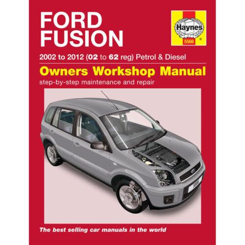 Ford Fusion Haynes Manua  2002-12 1.4 1.6 Petrol /& Diesel Workshop Manual