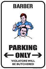 Barber Parking Only 12x18 Novelty Parking Sign