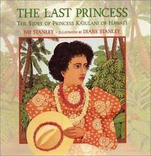 The Last Princess: The Story of Princess Ka'iulani of Hawai'i-ExLibrary