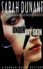 Under My Skin: A Hannah Wolfe Mystery Dunant, Sarah Hardcover