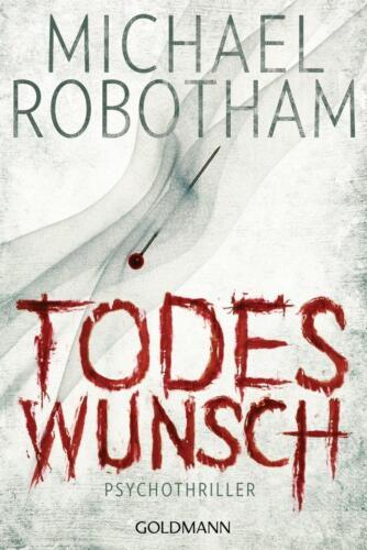 1 von 1 - Todeswunsch / Joe O'Loughlin & Vincent Ruiz Bd.5 von Michael Robotham (2012, Kla