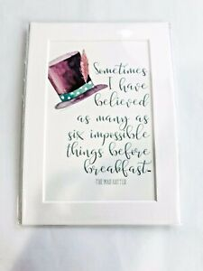 Mad-Hatter-Print-5x7-Impossible-things-quote-NEW-Matted