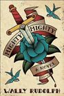 Mighty, Mighty: A Novel by Wally Rudolph (Paperback, 2015)