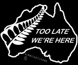 AOTEAROA-NEW-ZEALAND-KIWI-FERN-TOO-LATE-WE-039-RE-HERE-STICKER-X-2-BUMPER-STICKER-SM