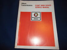 ALLISON TRANSMISSION CL(B)T 9000 SERIES SERVICE SHOP REPAIR BOOK MANUAL
