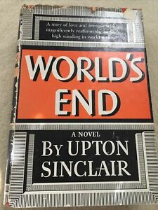 The-World-s-End-by-Upton-Sinclair-1st-edition-hardcover-with-dust-jacket