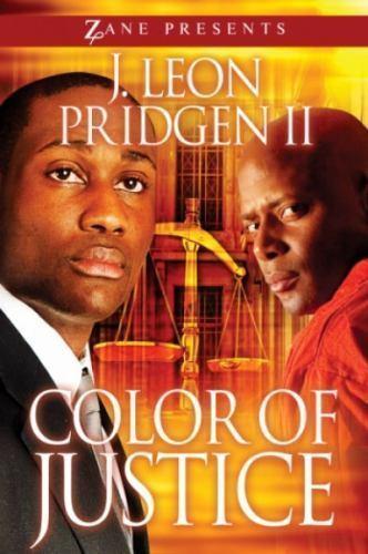 Color of Justice: A Novel (Zane Presents) by Pridgen II, J. Leon