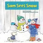 Sam Sees Snow by Sara E Hoffmann (Paperback / softback, 2013)