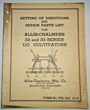 Allis Chalmers Uc Tractor 32 33 Series Cultivator Set Up Amp Parts Manual Original