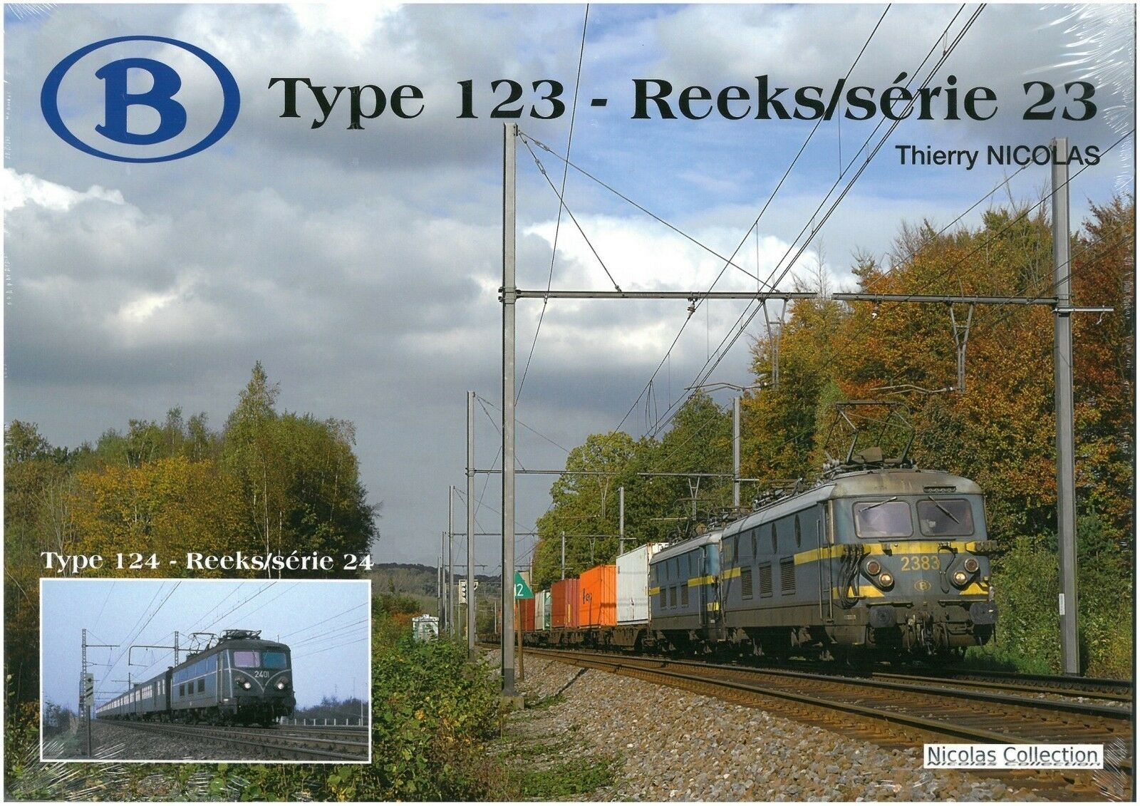 NicolasCollection 978-2-930748-06-1 BUCH SNCB NMBS Type123-Reeks Série23 Neu+OVP