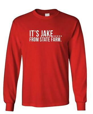 IT'S JAKE FROM STATE FARM funny commercial - Long Sleeved ...