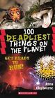 100 Deadliest Things on the Planet by Anna Claybourne (Hardback, 2012)