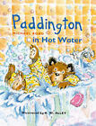 Paddington in Hot Water by Michael Bond (Hardback, 2000)