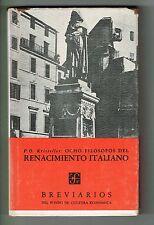 P O Kristeller Ocho Filosofos Del Renacimiento Italiano FCE Breviarios #210