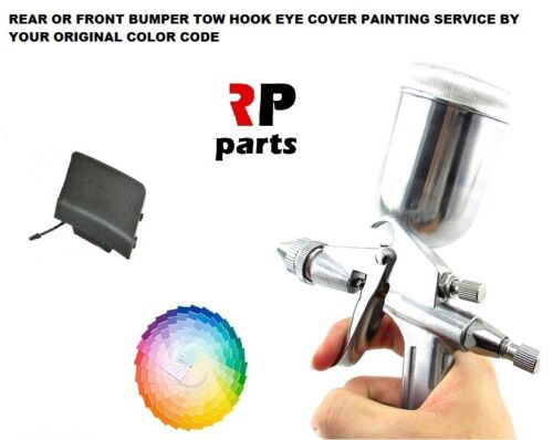 FOR ALL VEHICLES BUMPER TOW HOOK EYE COVER CAPS PAINTING SERVICE BY COLOR CODE