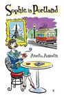 Sophie in Portland by Amelia Augustin (Paperback / softback, 2014)