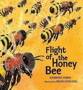 Flight-of-the-Honey-Bee-by-Raymond-Huber-Paperback-2015