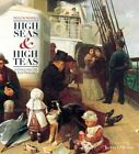 High Seas and High Teas: Voyaging to Australia by Roslyn Russell (Paperback, 2016)