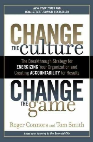 1 of 1 - Very Good, Change the Culture, Change the Game: The Breakthrough Strategy for En
