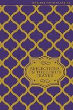 Reflections on the Lord's Prayer by Zondervan Staff and Susan Brower (2015,...