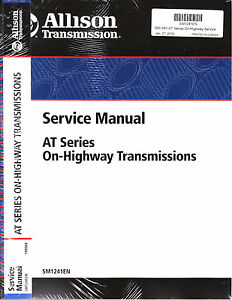 allison at540 at542 at543 at545 at1542 at1545 highwy transmission rh ebay com allison 4000 series service manual allison 4000 series service manual
