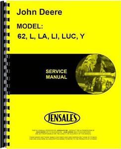 John Deere Tractor Service Manual 62 L LA LI LUC Y JD-L,LA,LI